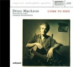 DOUG MACLEOD - COME TO FIND