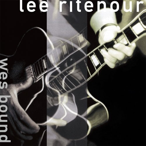 Lee Ritenour - Wes Bound