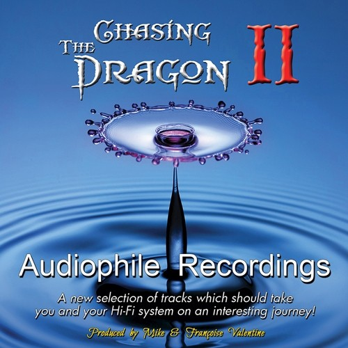 Chasing the Dragon - Audiophile Recordings by Mike Valentine Vol II