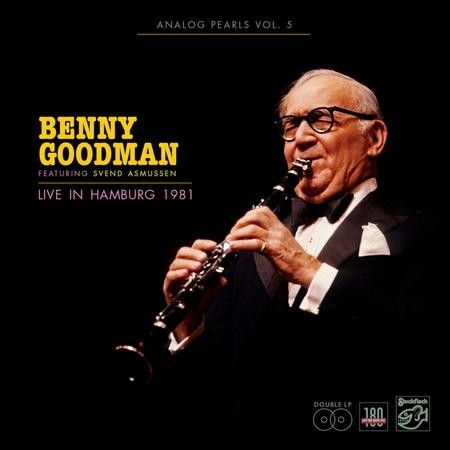 Benny Goodman - Analog Pearls Vol. 5 - Live in Hamburg 1981