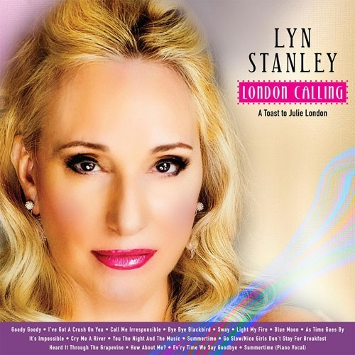 Lyn Stanley - London Calling: A Toast To Julie London (SACD)