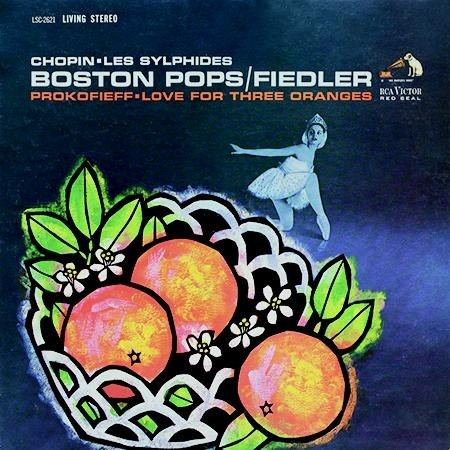Arthur Fiedler, Boston Pops Orchestra - Chopin: Les Sylphides/Prokofieff: Love For Three Oranges