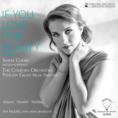 Sasha Cooke - If You Love For Beauty Volume 1