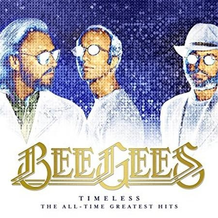 Bee Gees - Timeless: The All - Time Greatest Hits