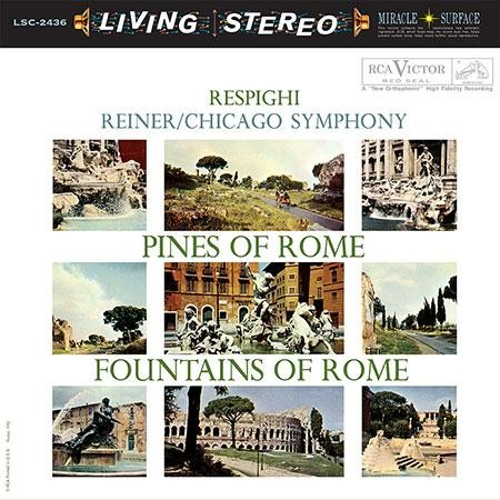 Fritz Reiner - Respighi: Pines of Rome & Fountains of Rome