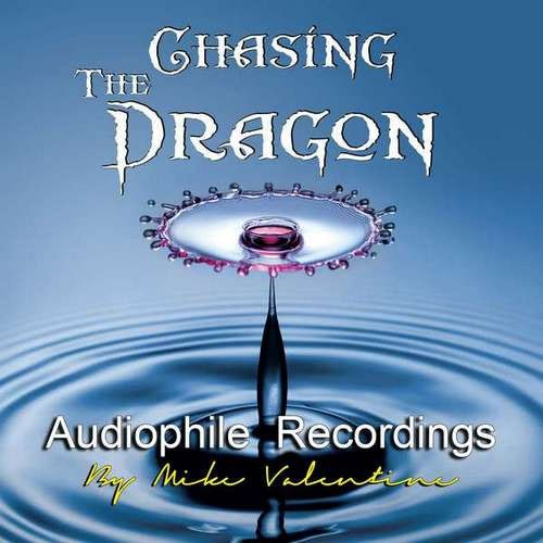 Chasing the Dragon - Audiophile Recordings Vol 1