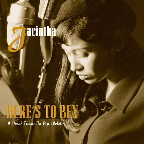 Jacintha - Here's To Ben / A Vocal Tribute To Ben Webster