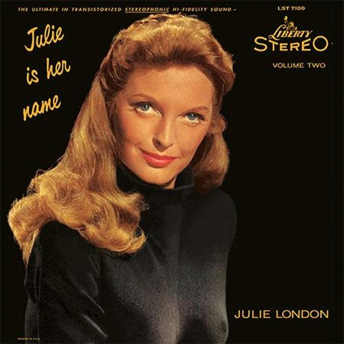 Julie London - Julie Is Her Name Volume Two
