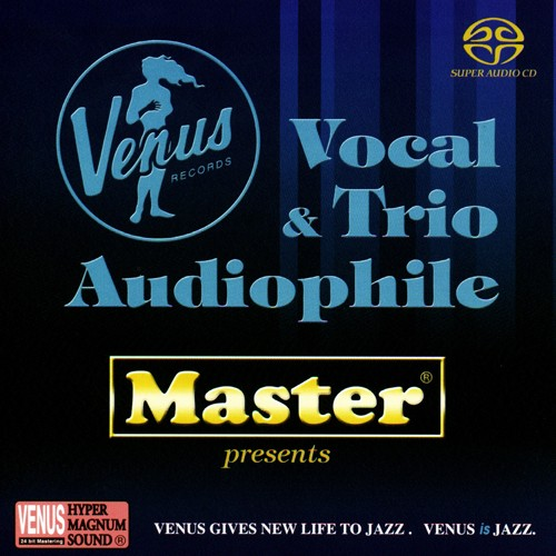 Master presents Venus - Vocal & Trio Audiophile