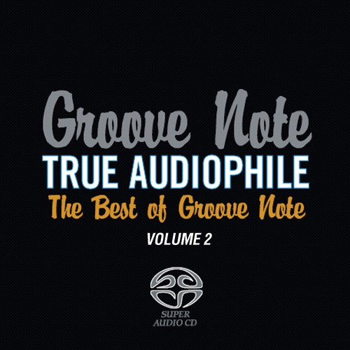 Groove Note True Audiophile The Best Of Groove Note Volume 2