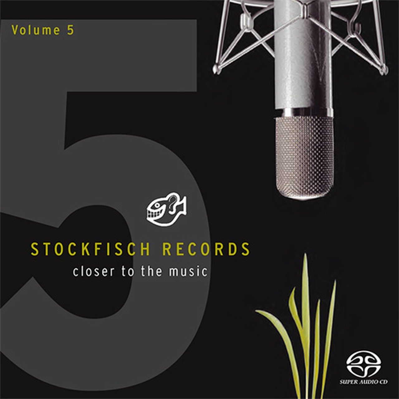 STOCKFISCH RECORDS CLOSER TO THE MUSIC VOL. 5