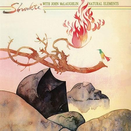 Shakti/ John McLaughlin - Natural Elements