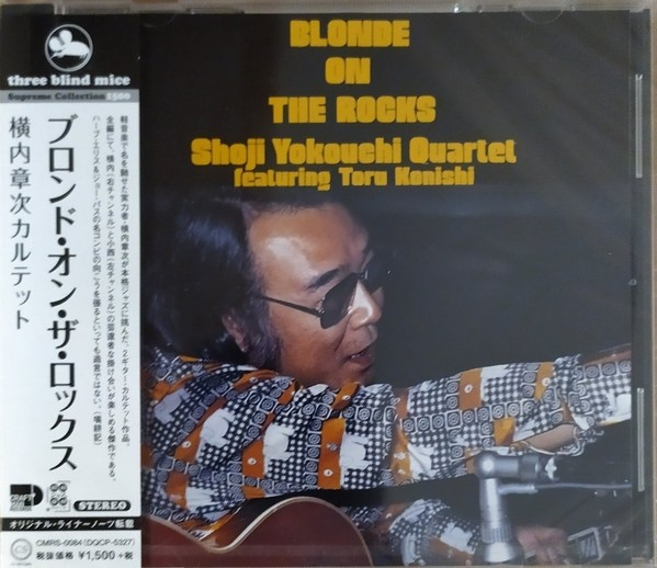 Shoji Yokouchi Quartet (featuring Toru Konishi) – Blonde On The Rocks