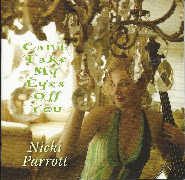 Nicki Parrott - Can't Take My Eyes Off You