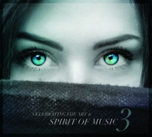 Celebrating the Art and Spirit of Music Vol  3