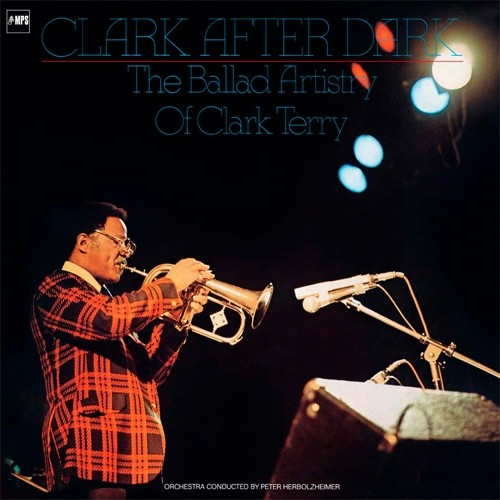 Clark Terry - Clark After Dark / The Ballad Artistry Of Clark Terry