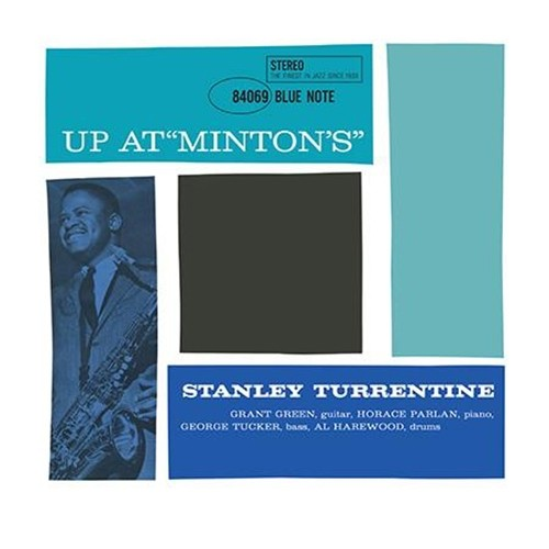 Stanley Turrentine - Up At Minton's Volume 1