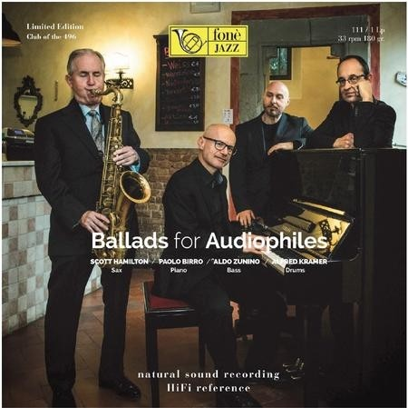 Scott Hamilton, Paolo Birro, Aldo Zunino and Alfred Kramer - Ballads For Audiophiles  (Limited Edition)
