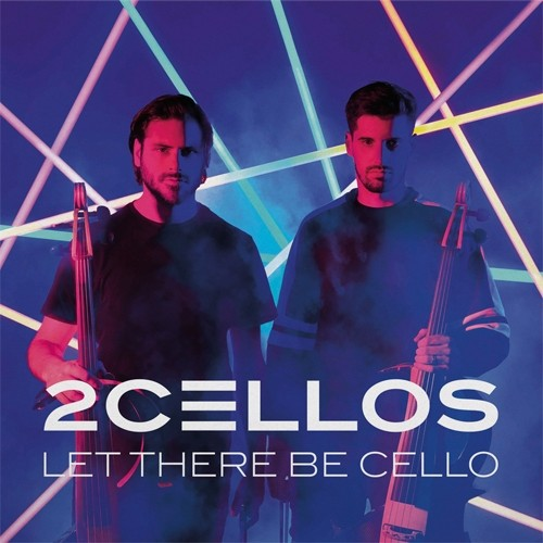 2Cellos - Let There Be Cello