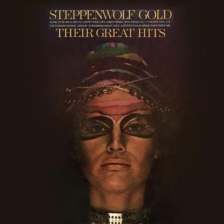 Steppenwolf - Gold: Their Great Hits