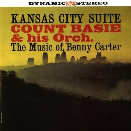Count Basie and His Orchestra - Kansas City Suite- The Music Of Benny Carter