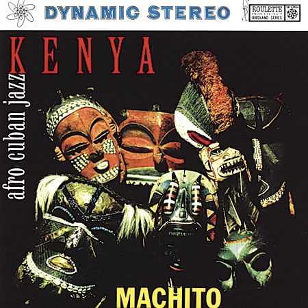 Machito & His Afro Cuban Orchestra - Kenya