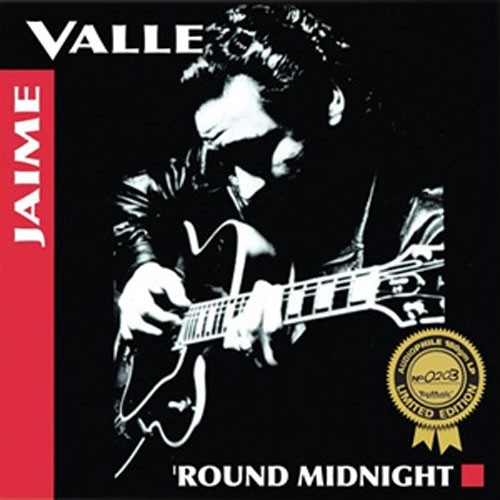 Jaime Valle - 'Round Midnight