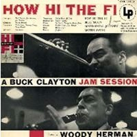 Buck Clayton - How Hi The Fi