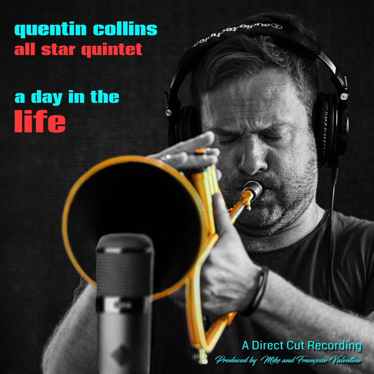 Quentin Collins - All Star Quintet A Day In The Life