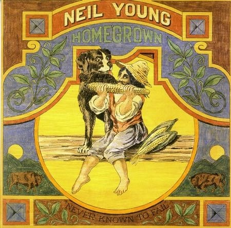 Neil Young - Homegrown-Never Known To Fail