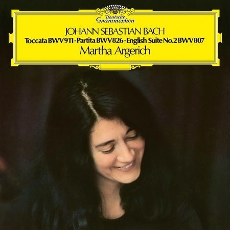 Martha Argerich - Bach: Toccata/Partita No. 2/ English Suite