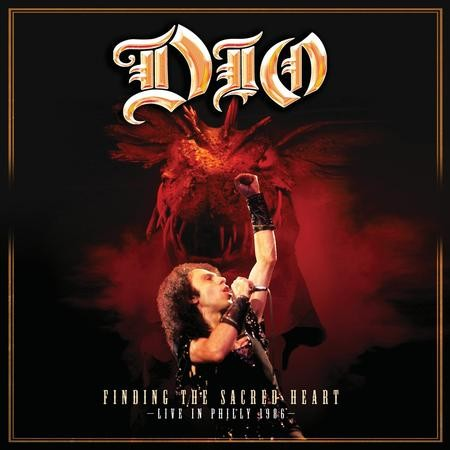 Dio - Finding The Sacred Heart-Live In Philly 1986