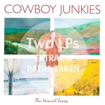 Cowboy Junkies - The Nomad Series Extras
