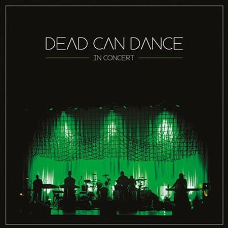 Dead Can Dance - In Concert  + Download
