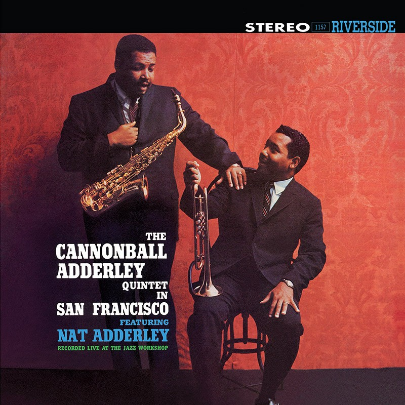 Cannonball Adderley - Quintet In San Francisco