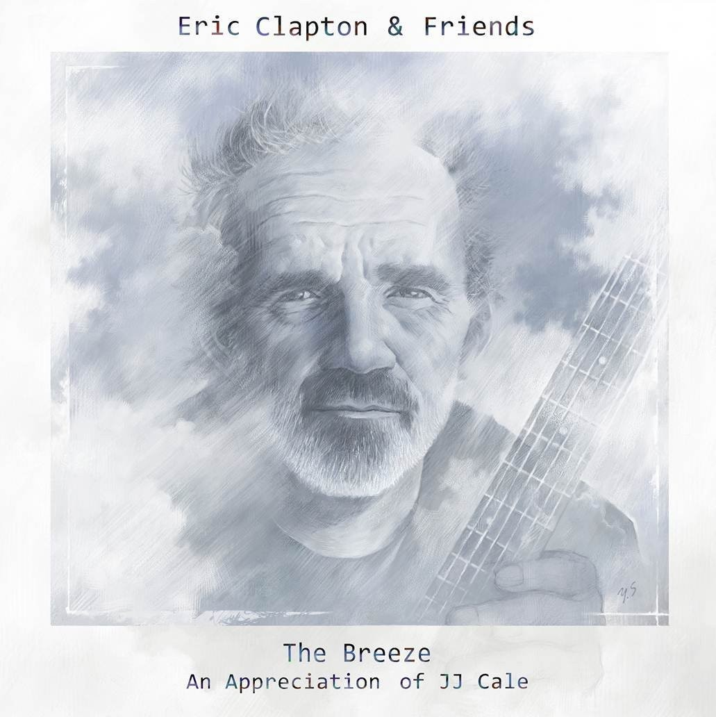 Eric Clapton - Eric Clapton & Friends - The Breeze: An Appreciation of JJ Cale