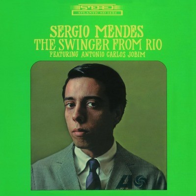 Sergio Mendes - Swinger from Rio