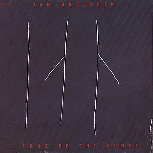 Jan Garbarek - I Took Up The Runes