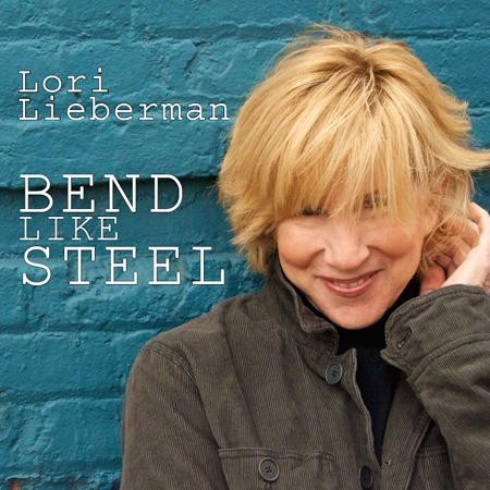 Lori Lieberman - Bend Like Steel