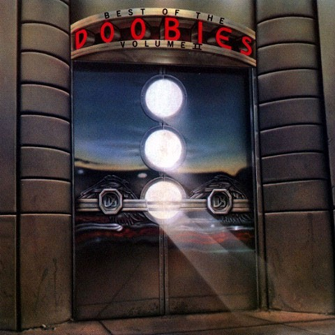 The Doobie Brothers - Best Of The Doobies Vol.II