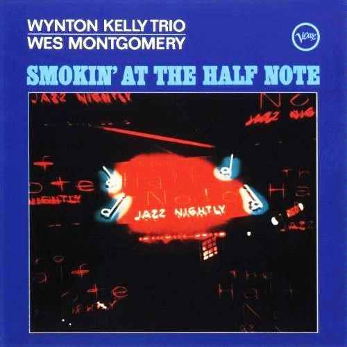 Wynton Kelly Trio - Smokin' At The Half Note
