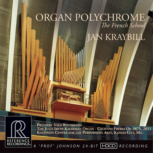 Jan Kraybill Organ Polychorme: The French School