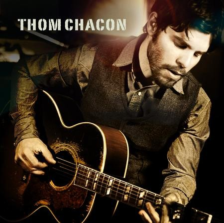 Thom Chacon - Thom Chacon  + Digital Download Card
