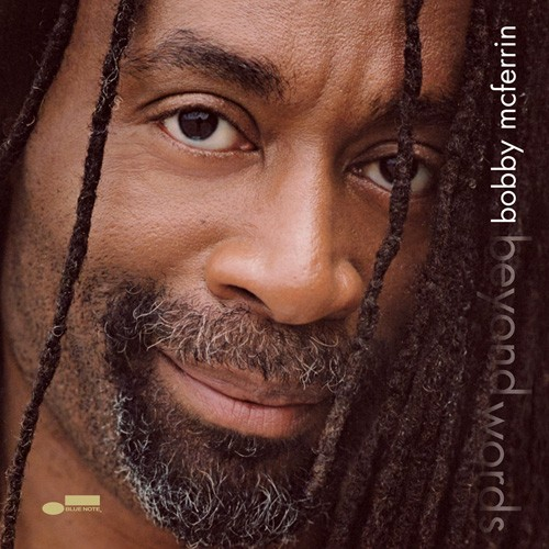 Bobby McFerrin - Beyond Words