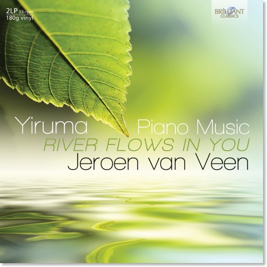 Jeroen van Veen - Yiruma; Piano Music - River Flows In You