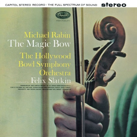Felix Slatkin - Rabin: The Magic Bow