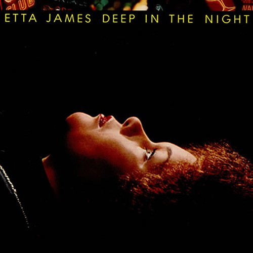 Etta James - Deep In the Night