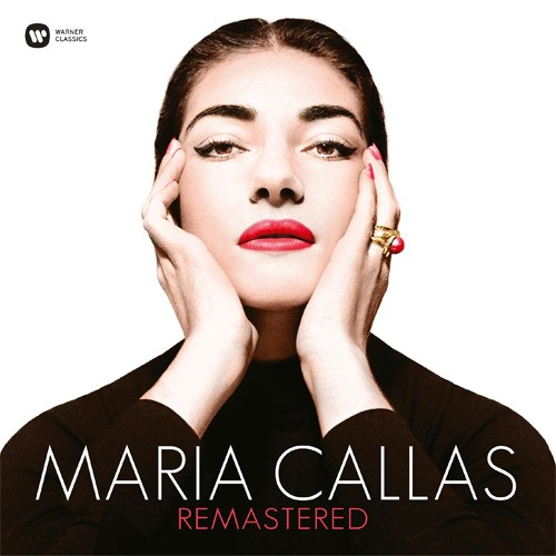Maria Callas - Remastered