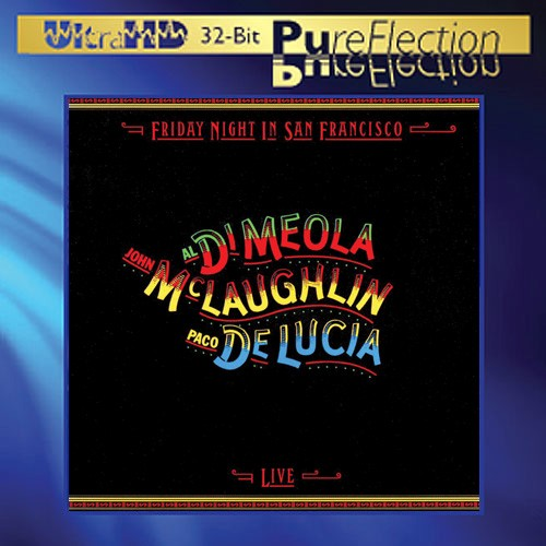 Al DiMeola, John McLaughlin & Paco DeLucia - Friday Night In San Francisco