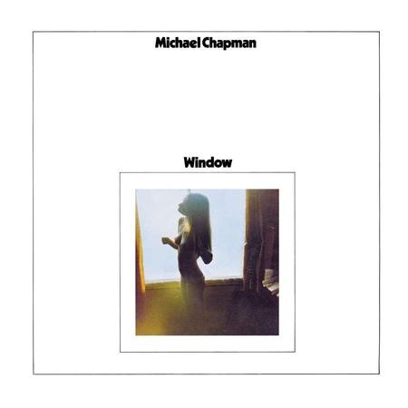 Michael Chapman - Window